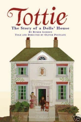 Tottie The Story of a Dolls House - Oliver Postgate