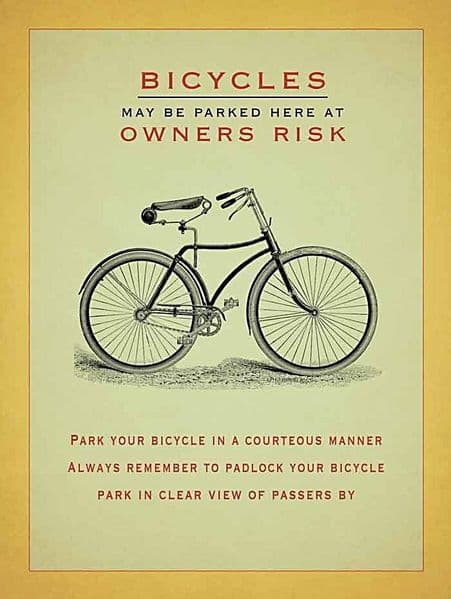 Bicycles May be Parked here at Owners Risk large steel sign 400mm x 300mm (og)