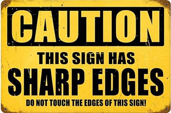 Caution Sharp Edges funny rusted metal sign   (pst 1812)