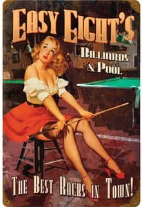 Easy Eights Billiards PinUp rusted metal sign  (pst 1812)