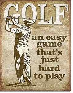 Golf, An Easy Game Large Metal Sign 400mm x 300mm (de)