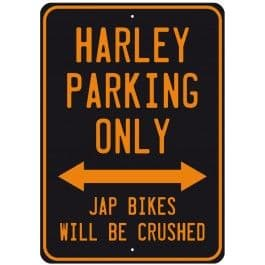 Harley Parking Only, Jap Bikes... small metal sign    (fd)