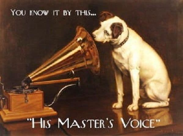 His Masters Voice You Know It By This small steel sign 200mm x 150mm (og)