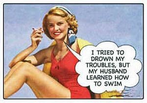 I Tried To Drown My Troubles but... funny fridge magnet   (ep)