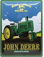 John Deere Made With Pride large embossed metal sign  400mm x 300mm (na)