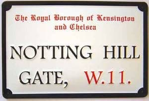 Notting Hill Gate embossed metal sign 300mm x 200mm