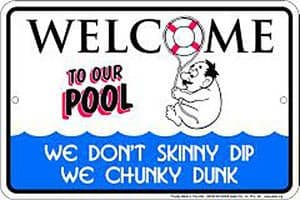 Welcome to our Pool (Chunky Dunk) funny metal sign  (sf)