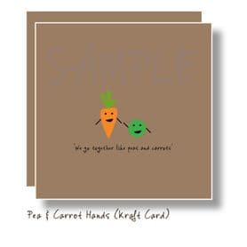 We go together Peas and Carrots Card