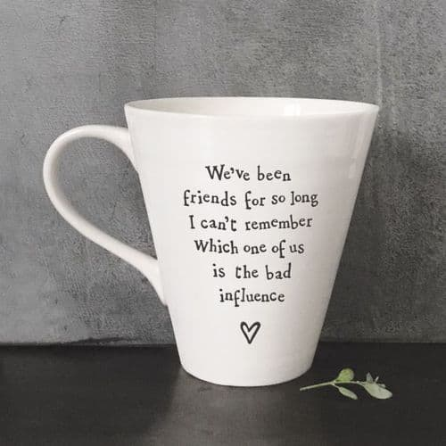 East Of India - We've Been Friends/Bad Influence Mug (4161)
