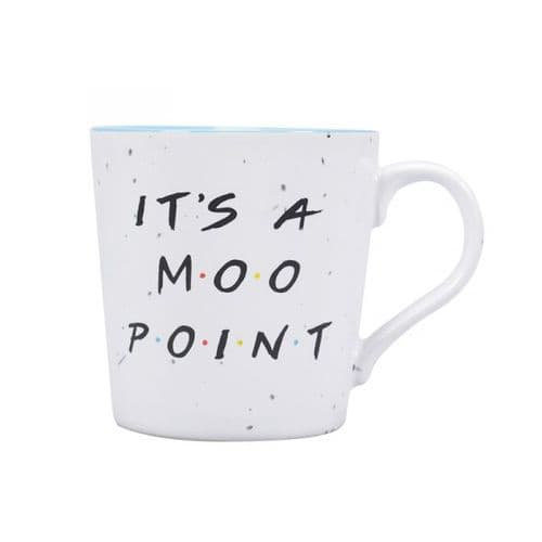 Friends mug - its a moo point
