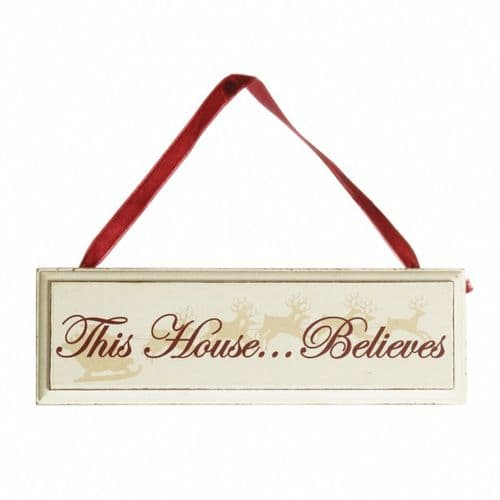 "Heaven Sends - ""This House Believes"" Sign"