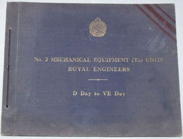 21st Army Group - No. 2 Mechanical Equipment (Tn) Units Royal Engineers, D Day to VE Day