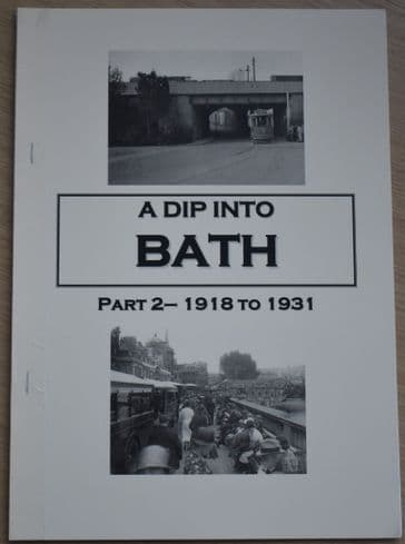 A Dip into Bath, Part 2 1918-1931, by Roger Grimley