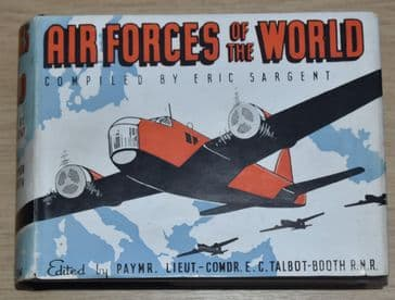 Air Forces of the World, compiled by Eric Sargent