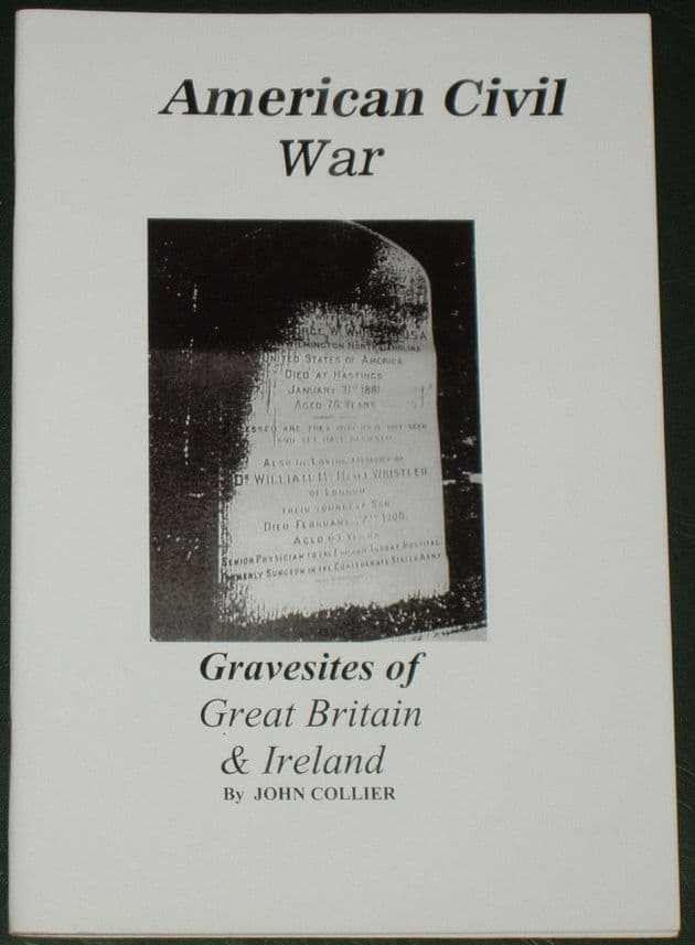 American Civil War Gravesites of Great Britain and Ireland, by John Collier