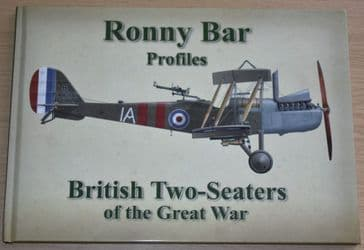 British Two Seaters of the Great War - Ronny Bar Profiles