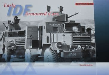 Early IDF Armoured Cars, by Tom Gannon