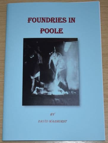 Foundries in Poole, by David Warhurst