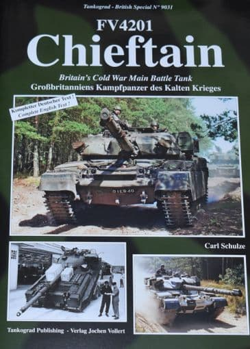 FV4201 Chieftain, by Carl Schulze, subtitled 'Britain's Cold War Main Battle Tank'