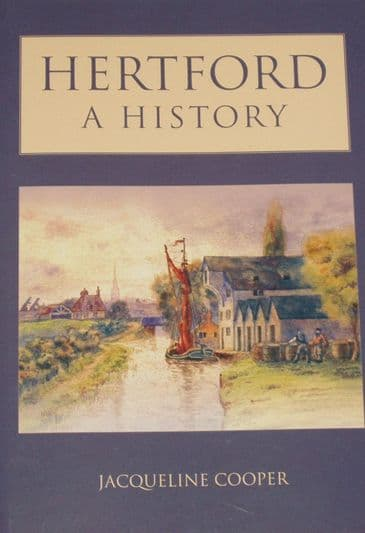 Hertford, a History, by Jacqueline Cooper
