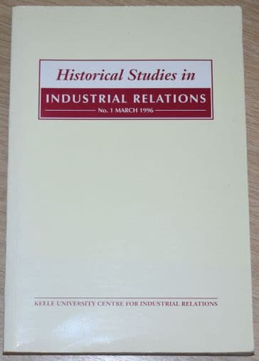 Historical Studies in Industrial Relations, No.1 March 1996
