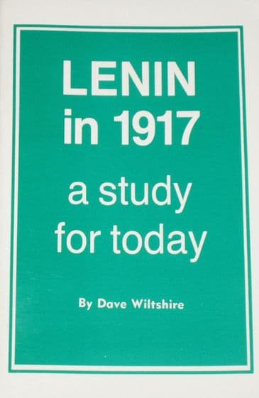 Lenin in 1917, by Dave Wiltshire