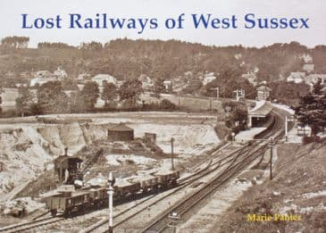 Lost Railways of West Sussex, by Marie Panter