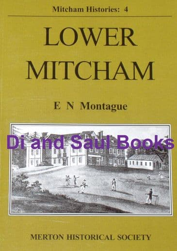 Lower Mitcham, by E.N. Montague