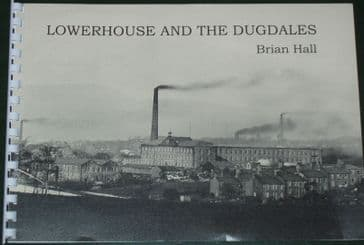 Lowerhouse and the Dugdales, by Brian Hall
