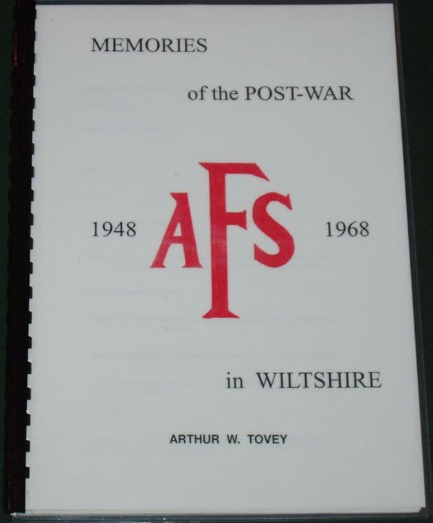Memories of the Post-War AFS in Wiltshire 1948-1968, by Arthur W. Tovey