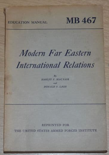 Modern Far Eastern International Relations, by Harley F. MacNair and Donald F. Lach