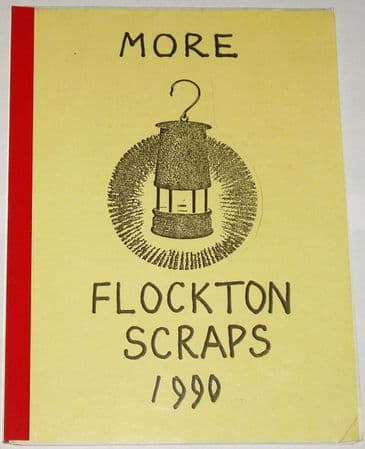 More Flockton Scraps 1990, compiled by Arthur Crow