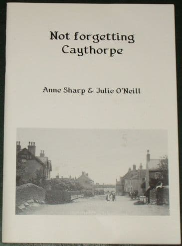 Not Forgetting Caythorpe, by Anne Sharp and Julie O'Neill
