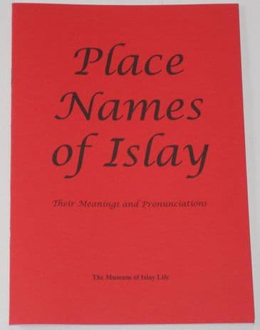 Place Names of Islay - Their Meanings and Pronunciations