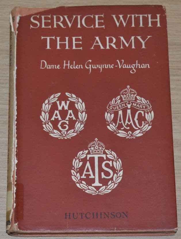 Service with the Army, by Chief Controller Dame Helen Gwynne-Vaughan (Ex Library Book)