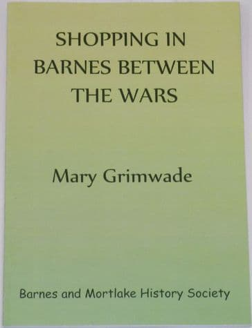 Shopping in Barnes between the Wars, by Mary Grimwade