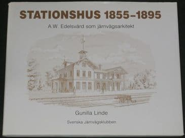 Stationhus 1855-1895, by Gunilla Linde