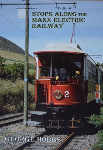 Stops Along the Manx Electric Railway, by George Hobbs