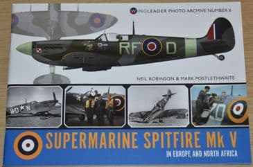 Supermarine Spitfire Mk V in Europe and North Africa - Wingleader Photo Archive Number 6