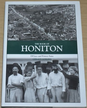 The Book of Honiton - Of Lace and Pottery Fame, by Gerald Gosling