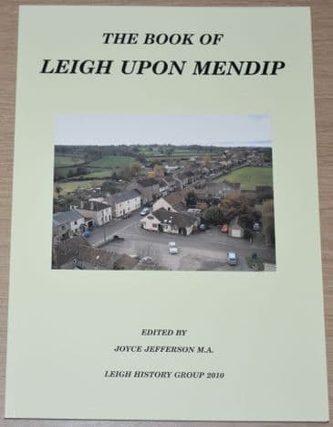 The Book of Leigh upon Mendip, edited by Joyce Jefferson