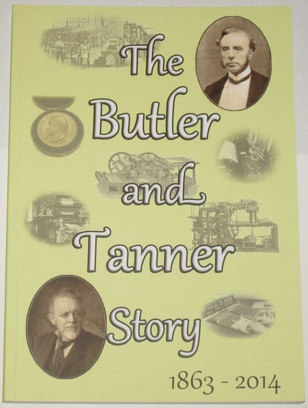 The Butler and Tanner Story 1863-2014, by L. Johnson
