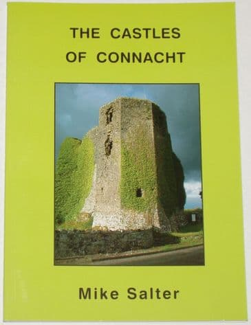 The Castles of Connacht, by Mike Salter