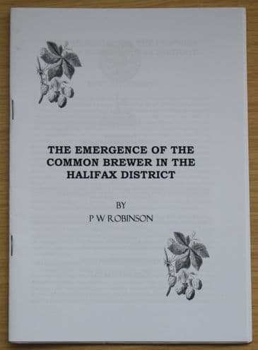 The Emergence of the Common Brewer in the Halifax District, by P.W. Robinson