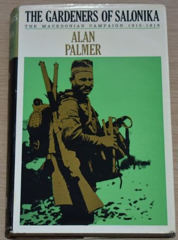 The Gardeners of Salonika, by Alan Palmer (Ex Library Book)