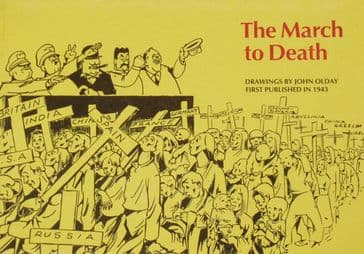 The March to Death, Drawings by John Olday - First Published in 1943