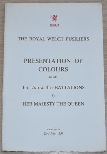 The Royal Welch Fusiliers Presentation of Colours to the 1st, 2nd & 4th Battalions - 23rd July 1954