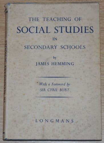 The Teaching of Social Studies in Secondary Schools, by James Hemming