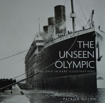 The Unseen Olympic - The Ship in Rare Illustrations, by Patrick Mylon
