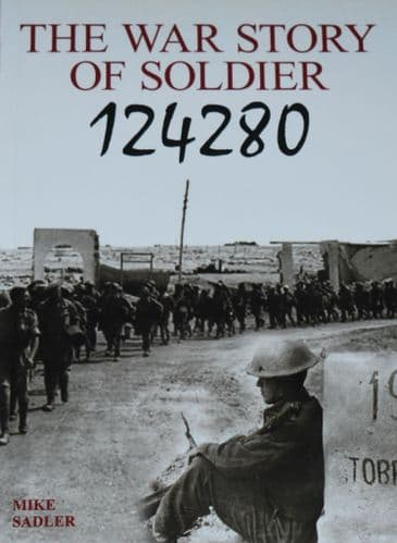 The War Story of Soldier 124280, by Mike Sadler
